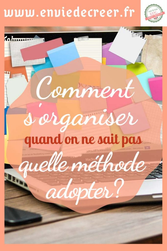 Comment-s'organiser-quand-on-ne-sait-pas-quelle-méthode-adopter